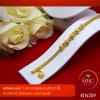 RTN359 สร้อยข้อมือ สร้อยข้อมือทอง สร้อยข้อมือทองคำ 1 บาท ยาว 6 6.5 7 นิ้ว