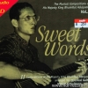 CD Sweet WordsThe musical Composion of His Majestry King Vol.2 by Hucky Eichelmann ( บรรเลงGuitar )