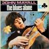 John Mayall - The Blues Alone 1Lp