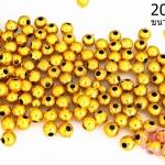 ลูกปัดพลาสติกเคลือบสีทอง กลม 4มิล (1ขีด/3,352ชิ้น)