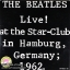 The Beatles - Live at the star-club in Hamburg , Germany ; 1962 thumbnail 1