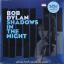 Bob Dylan - Shadows In The Night 1lp N. thumbnail 1