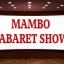แมมโบ้ คาบาเร่ต์ โชว์ MAMBO CABARET SHOW thumbnail 1