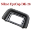 DK-20 Eye Cup For Nikon D5100 D3200 D3100 D3000 D70s D60 D5 ยางรองตานิค่อน thumbnail 1